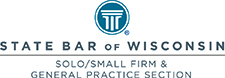 State Bar of Wisconsin Solo / Small Firm & General Practice Section