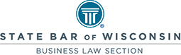 State Bar of Wisconsin Business Law Section